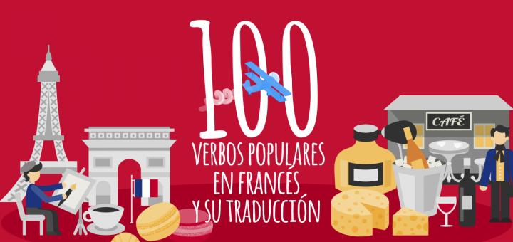100 Verbos En Francés Y Su Traducción Elblogdeidiomases