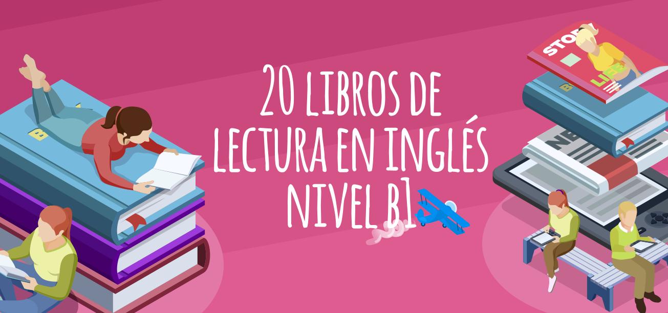 20 Libros En Inglés Nivel B1 Elblogdeidiomas Es