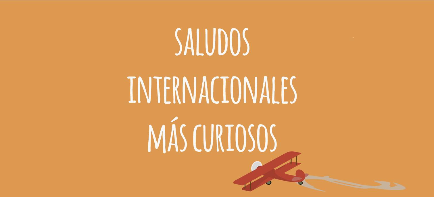 Saludos internacionales ms curiosos el blog de idiomas saludos curiosos altavistaventures Images