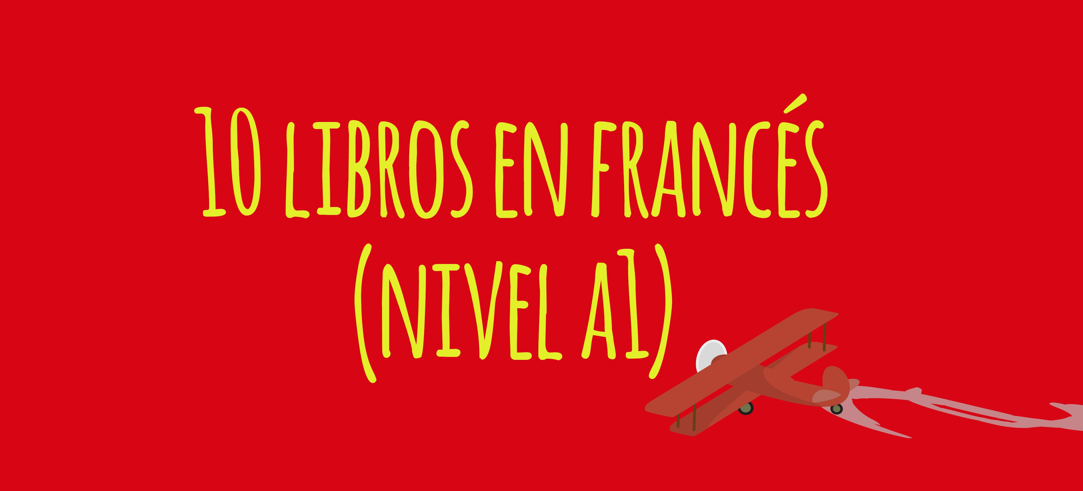 10 libros A1 francés