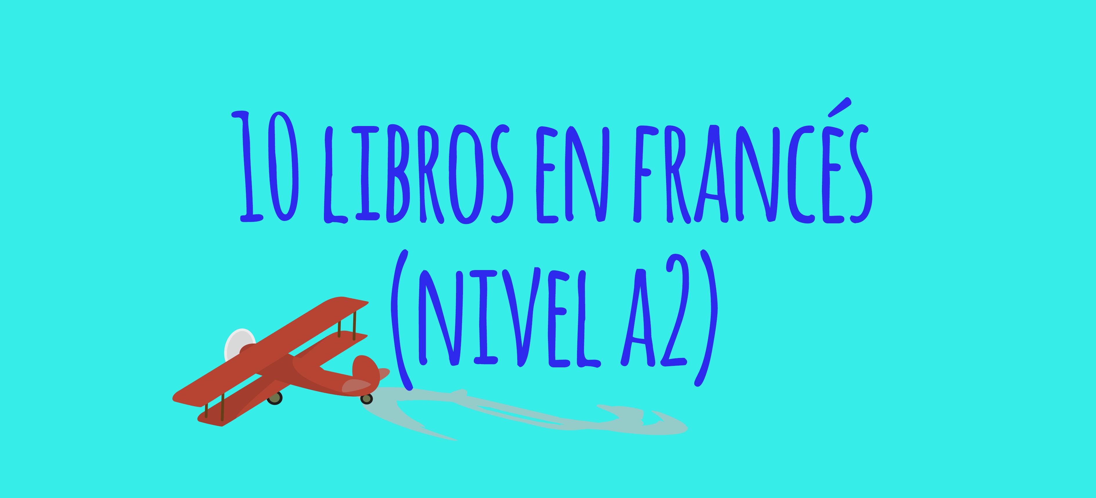 10 libros francés A2