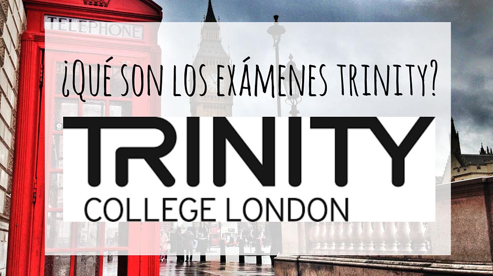 qué son exámenes trinity_opt