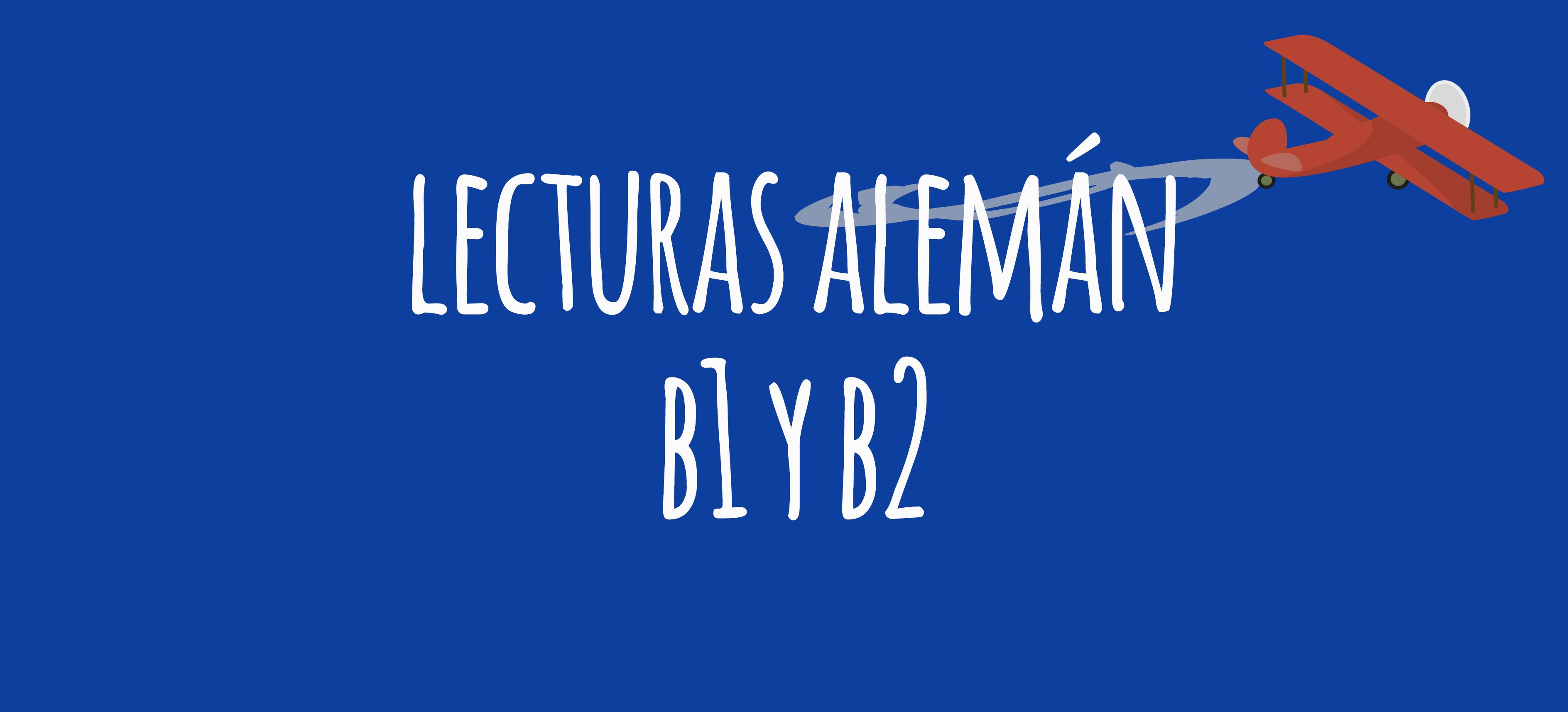 Lecturas Graduadas Alemán B1 Y B2 Elblogdeidiomases