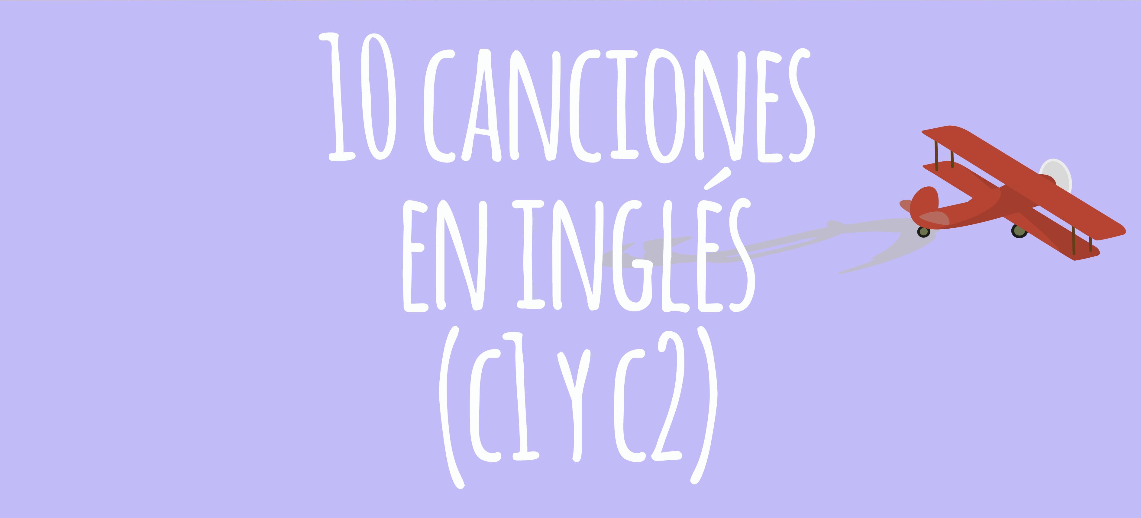 10-canciones-en-inglés-(c1-y-c2)