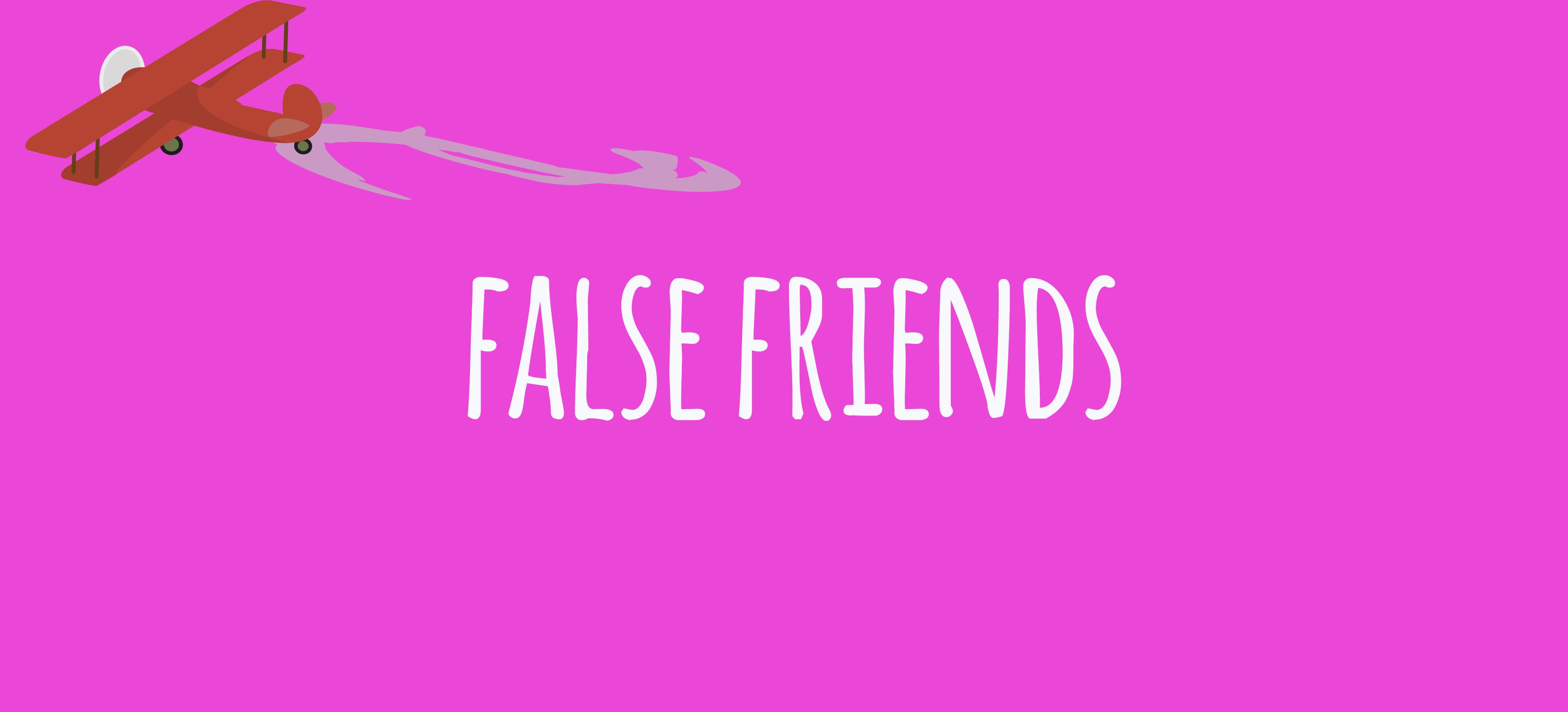imagen destacada false friends
