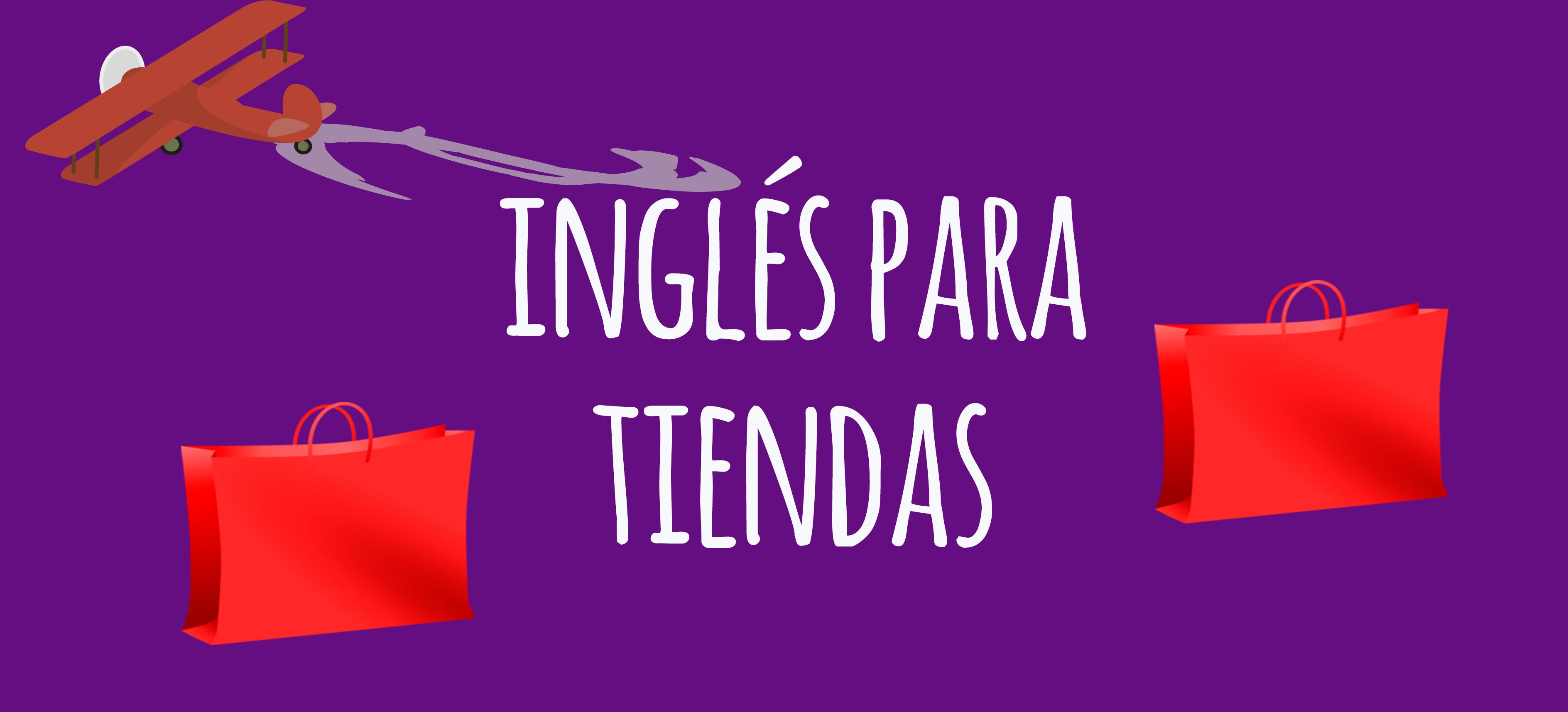 INGLES PARA TIENDAS