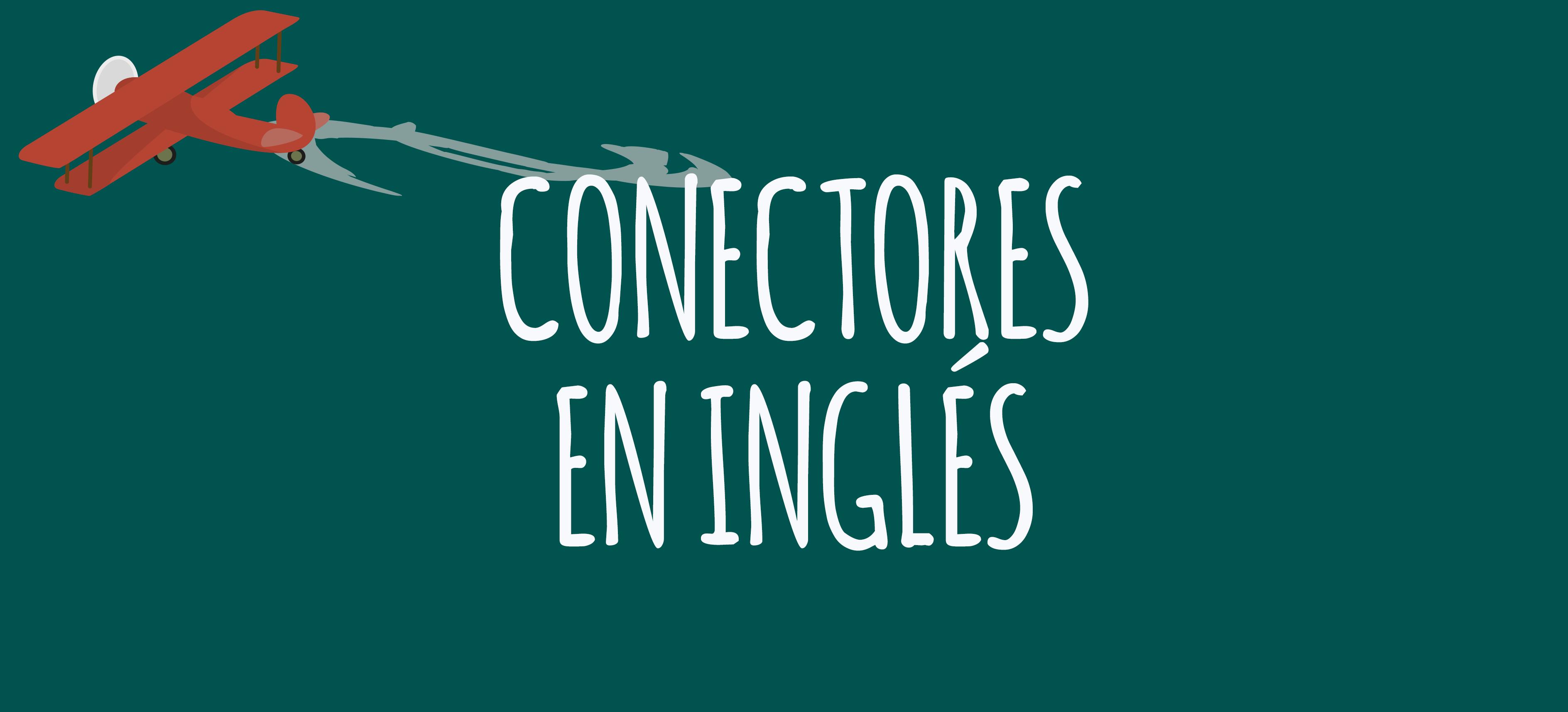 conectores en ingles