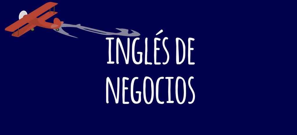 Inglés De Negocios Vocabulario Y Frases Learn Business English