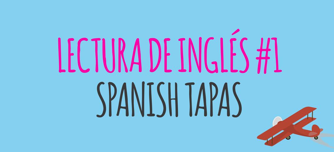 lectura-ingles-spanish-tapas