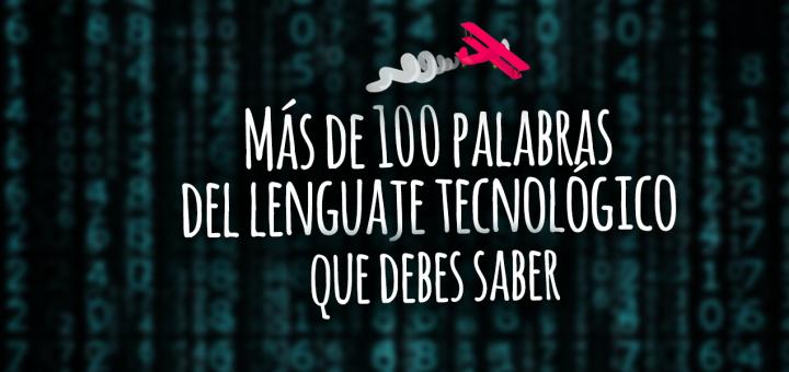 Más De 100 Palabras En Inglés De Lenguaje Tecnológico