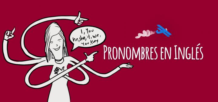 Pronombres En Inglés Elblogdeidiomas Es