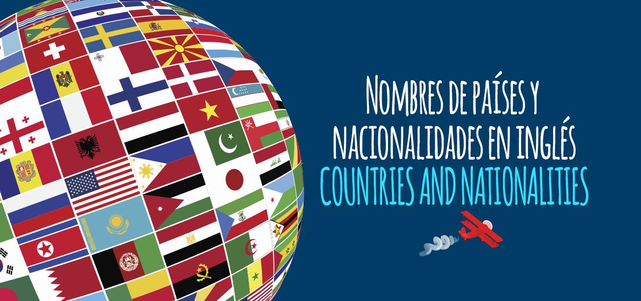 Nombres de países y nacionalidades en inglés - Elblogdeidiomas.es