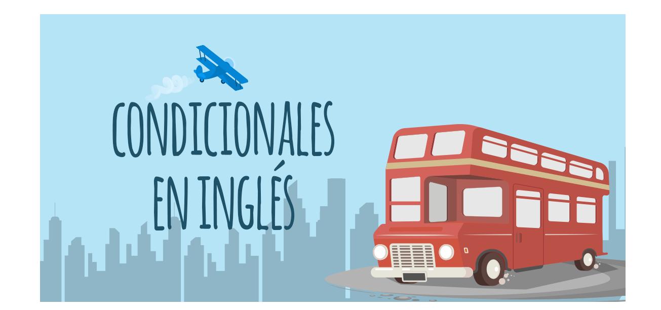 Los Condicionales En Inglés Elblogdeidiomas Es